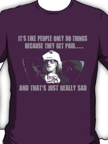Funny Garth Algar Quote T-Shirt
