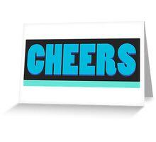 Cheers slogan on turquoise aqua blue Greeting Card