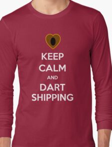 Keep Calm and Dartshipping! Long Sleeve T-Shirt