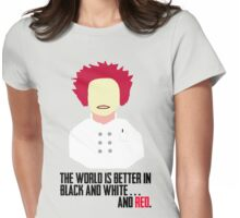 The World is Better in Black and White... And Red (OITNB) Womens Fitted T-Shirt