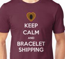 Keep Calm and Braceletshipping! Unisex T-Shirt