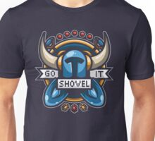 Go Shovel It Unisex T-Shirt