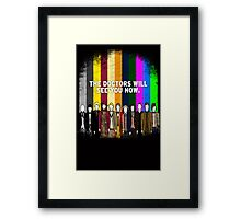 the Doctors Will See You Now Framed Print