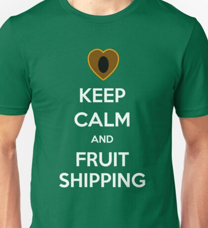 Keep Calm and Fruitshipping! Unisex T-Shirt