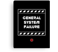 General System Failure Canvas Print