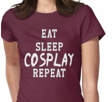 Eat Sleep COSPLAY Repeat Womens Fitted T-Shirt