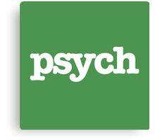 Psych t shirt  Canvas Print