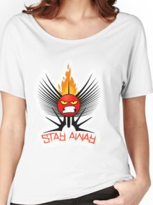 stay away  Women's Relaxed Fit T-Shirt