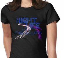 Night Life Is the Right Life (Blue) Womens Fitted T-Shirt