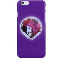 No Mistakes. Just Happy Accidents. iPhone Case/Skin