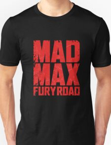 Mad Max Fury Road 1 T-Shirt