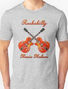 Rockabilly Music Makers Unisex T-Shirt