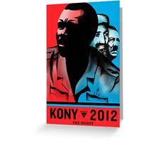 Kony 2012 'The Worst' war criminal poster Greeting Card