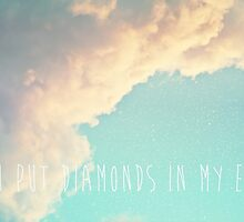 You Put Diamonds In My Eyes by Denise Abé