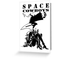 Space Cowboys Greeting Card