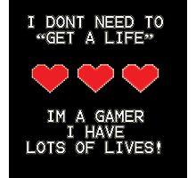 Gamer Lives Photographic Print