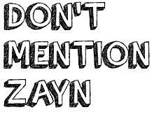 don't mention zayn by alltimehustler