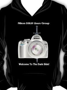 Nikon D3000 Welcome to the Dark Side - Nikon DSLR Users Group Shirt T-Shirt