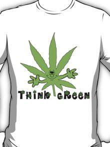 Think Green Marijuana T-Shirt