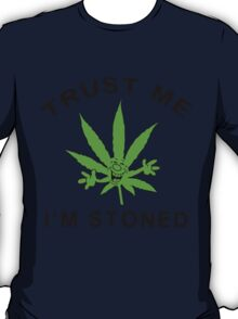 Very Funny  Marijuana T-Shirt