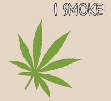 I Smoke Marijuana by MarijuanaTshirt