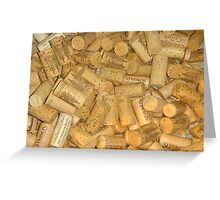 """""""Thats A Lotta Corks"""" Greeting Card"""