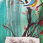 Happy Mother's Day Blue Robin On Cherry Tree by Carrie Glenn