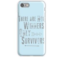 No Winners, only survivors iPhone Case/Skin