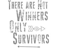 No Winners, only survivors Photographic Print