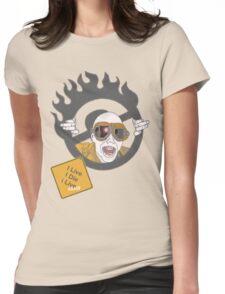 I Live, I Die, I Live Again Womens Fitted T-Shirt