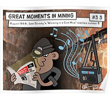 Great Moments in Mining #33 Poster