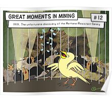 Great Moments in Mining #12 Poster