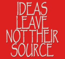 IDEAS LEAVE NOT THEIR SOURCE by James Lewis Hamilton