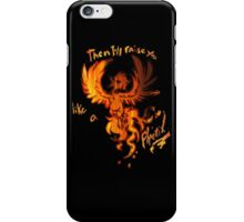 Fall Out Boy - The Phoenix - Then I'll Raise You Like A Phoenix iPhone Case/Skin