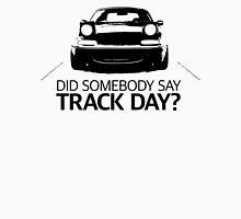 Did somebody say track day? Mazda Miata NA T-Shirt