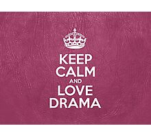 Keep Calm and Love Drama - Pink Leather Photographic Print
