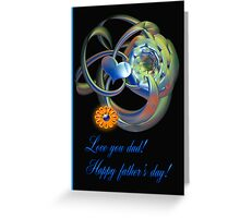 Happy father's day card Greeting Card
