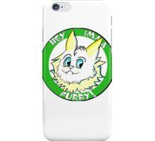 Hey, I'mma Furry! (large print) iPhone Case/Skin