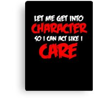 Get Into Character - White & Red Canvas Print