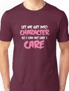 Get Into Character - White & Pink Unisex T-Shirt