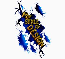 MY STYLE OF DESIGN Unisex T-Shirt