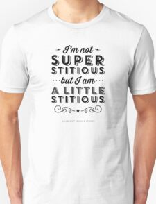 The Office Dunder Mifflin Michael Scott Quote - Superstitious Unisex T-Shirt