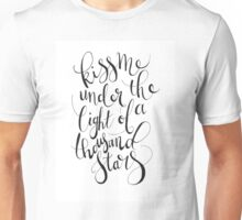 Kiss Me Under the Light of a Thousand Stars Unisex T-Shirt
