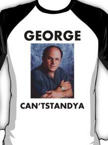 "George ""Can'tStandYa"" Costanza T-Shirt"