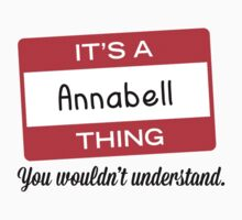 Its a Annabell thing you wouldnt understand! by masongabriel