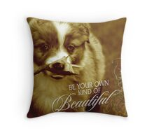 Be Beautiful Throw Pillow