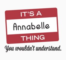 Its a Annabelle thing you wouldnt understand! by masongabriel