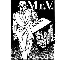 Mister V2 Photographic Print