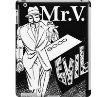 Mister V2 iPad Case/Skin