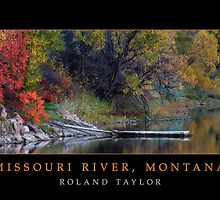 Missouri River, ©2010 Roland Taylor by Roland Taylor